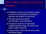 role of fao in support of food based strategies