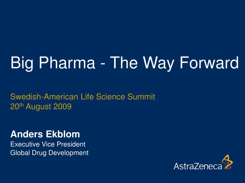 big pharma the way forward l.