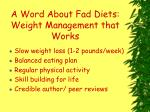 a word about fad diets weight management that works