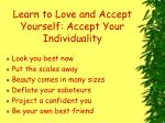 learn to love and accept yourself accept your individuality