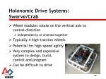 holonomic drive systems swerve crab