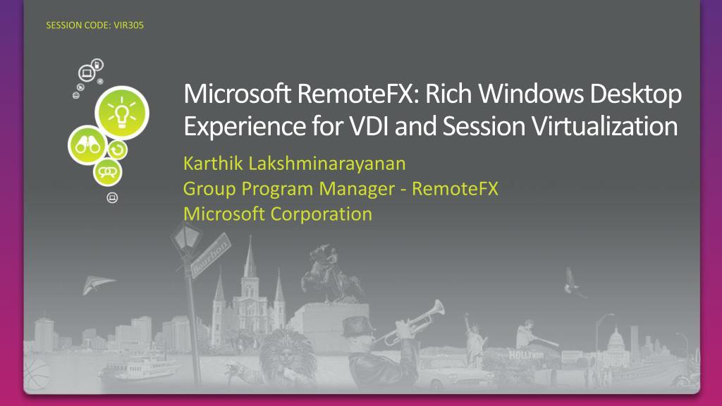 microsoft remotefx rich windows desktop experience for vdi and session virtualization l.
