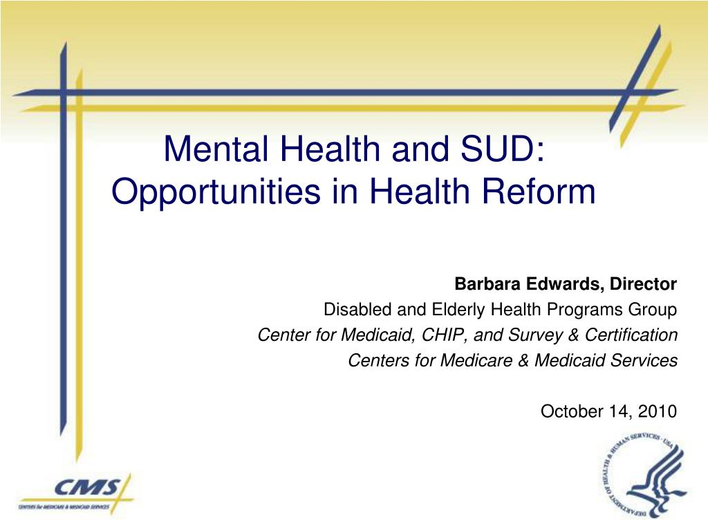 mental health and sud opportunities in health reform l.