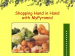 shopping hand in hand with mypyramid