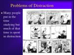 problems of distraction
