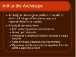 arthur the archetype