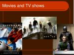 movies and tv shows