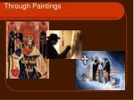 through paintings