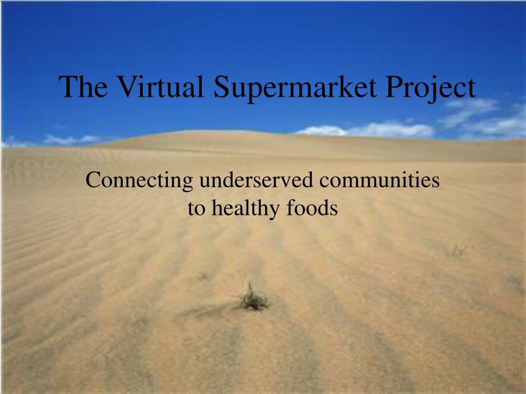 the virtual supermarket project l.