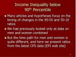 income inequality below 90 th percentile