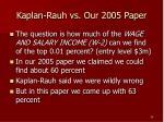 kaplan rauh vs our 2005 paper