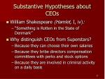substantive hypotheses about ceos