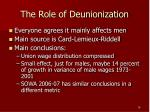 the role of deunionization