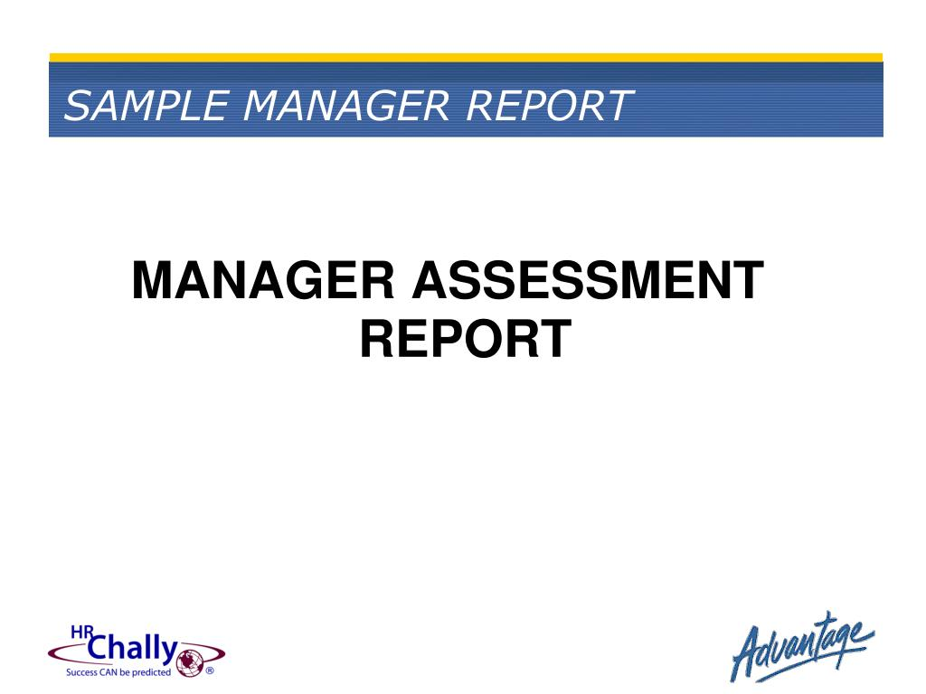 SAMPLE MANAGER REPORT