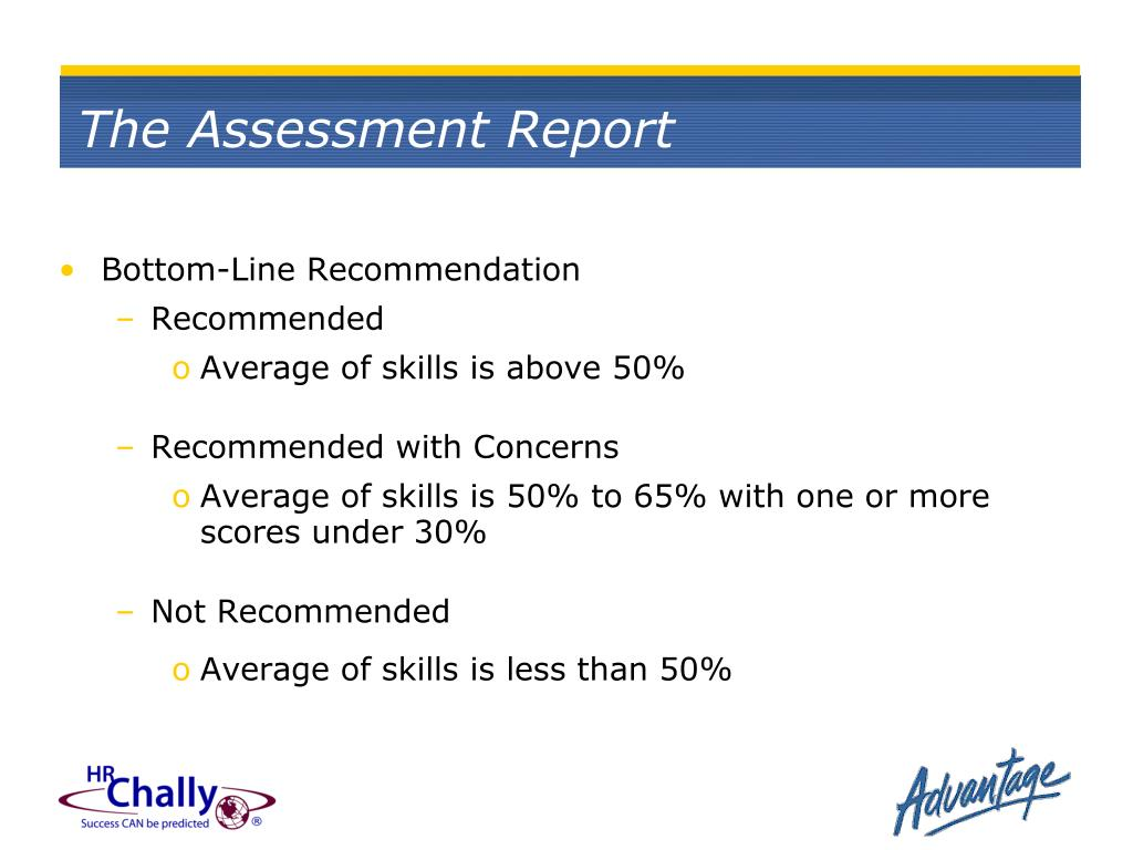 The Assessment Report