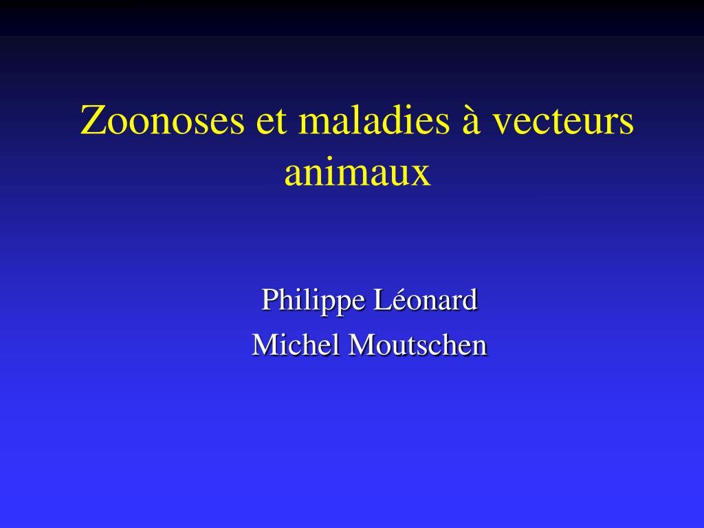 zoonoses et maladies vecteurs animaux l.