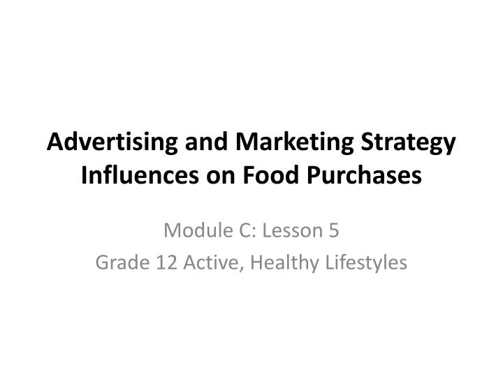 advertising and marketing strategy influences on food purchases n.