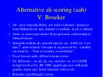 alternative ah scoring aah v broeker