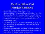 focal vs diffuse c4d parmjeet randhawa