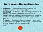 wave properties continued