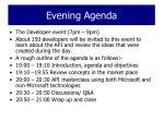 evening agenda
