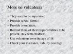 more on volunteers