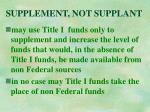 supplement not supplant18