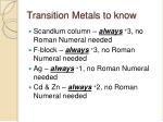 transition metals to know