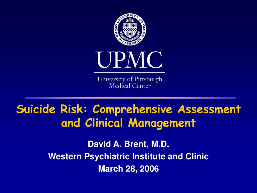 suicide risk comprehensive assessment and clinical management l.