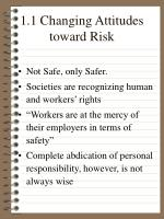 1 1 changing attitudes toward risk
