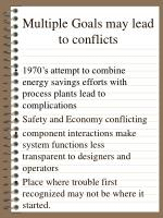 multiple goals may lead to conflicts