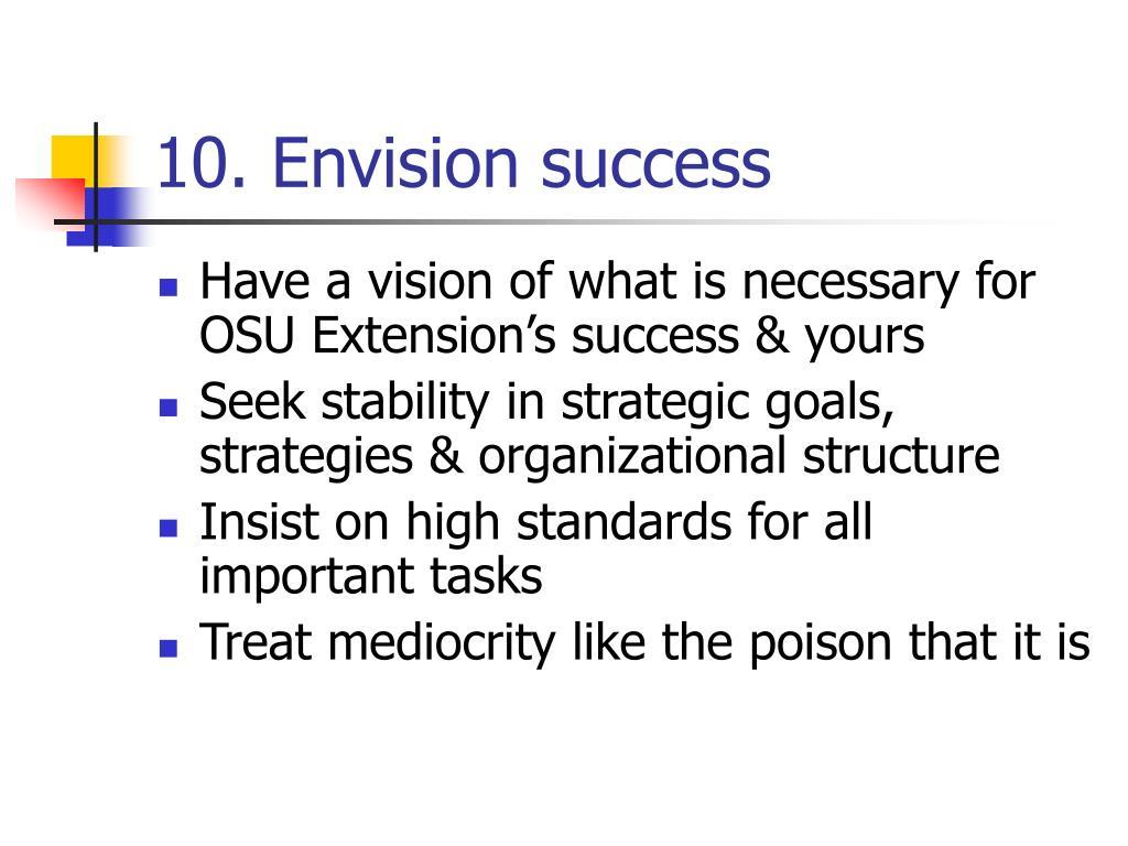 10. Envision success
