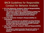 bacb guidelines for responsible conduct for behavior analysts6