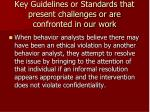 key guidelines or standards that present challenges or are confronted in our work22
