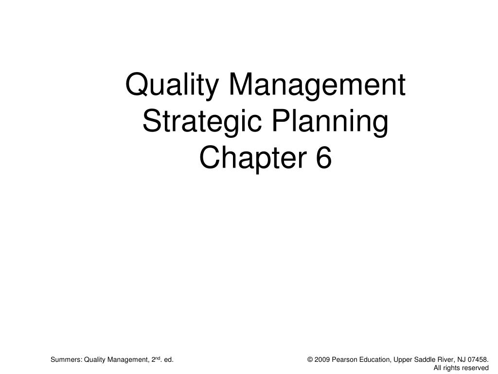 quality management strategic planning chapter 6 l.
