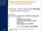 reporting requirements financial status reports
