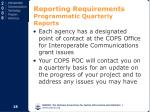 reporting requirements programmatic quarterly reports