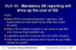 myth 9 mandatory ae reporting will drive up the cost of ds