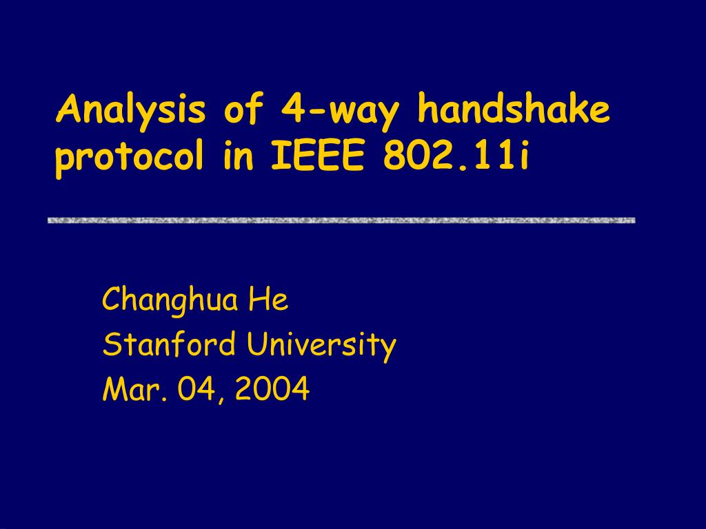 analysis of 4 way handshake protocol in ieee 802 11i l.