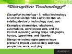 disruptive technology