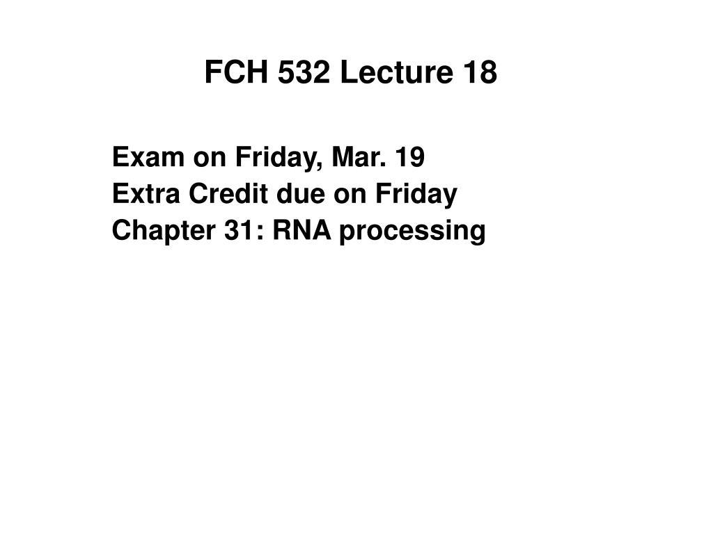 fch 532 lecture 18 l.
