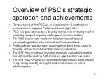 overview of psc s strategic approach and achievements