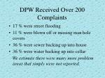 dpw received over 200 complaints
