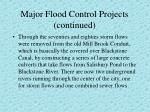major flood control projects continued11