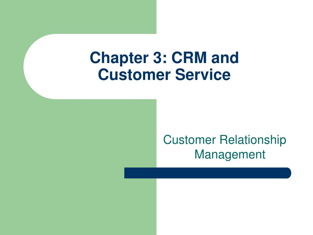 chapter 3 crm and customer service l.