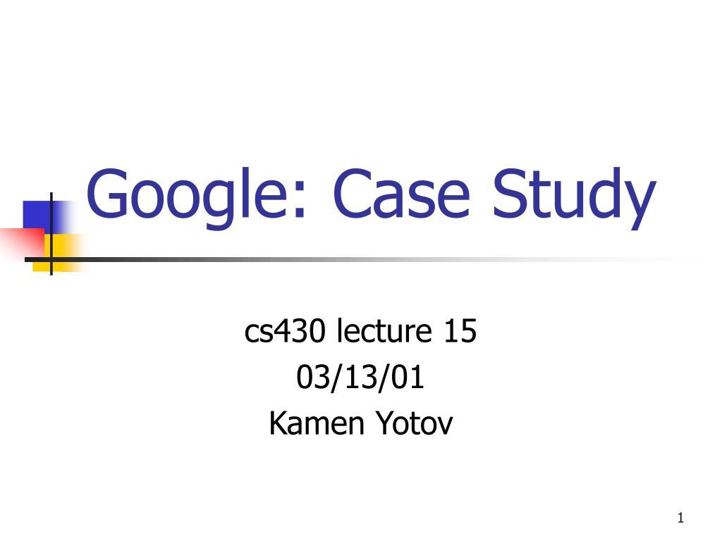 google case study l.