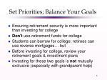 set priorities balance your goals