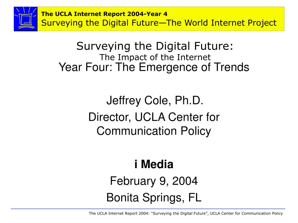 surveying the digital future the impact of the internet l.
