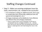 staffing changes continued12