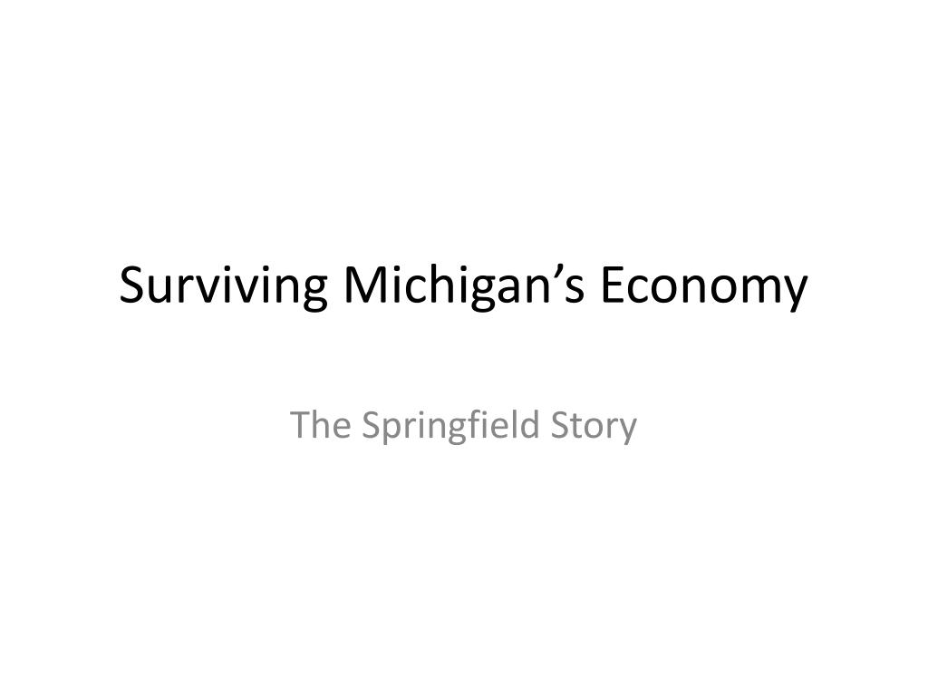 surviving michigan s economy l.